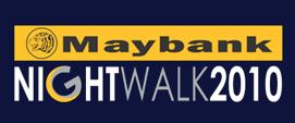 Maybank Night Walk 2010