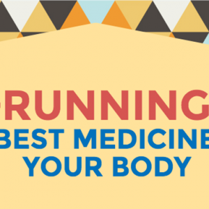 Running: The Best Medicine For Your Body