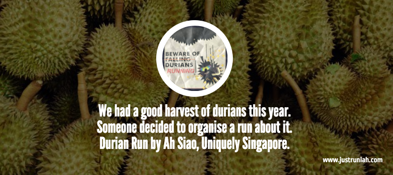 10 durian run
