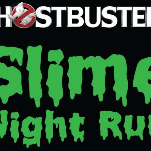 Ghostbusters Slime Night Run 2016