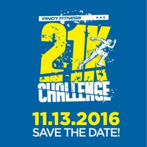 Pinoy Fitness 21K Challenge 2016