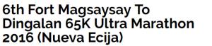6th Fort Magsaysay To Dingalan 65K Ultra Marathon 2016