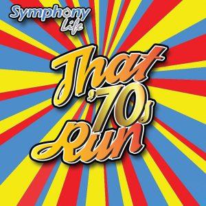 Symphony Life That '70s Run 2017