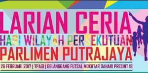 Larian Ceria Hari Wilayah Persekutuan Parlimen Putrajaya 2017