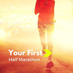 Your First Half-Marathon