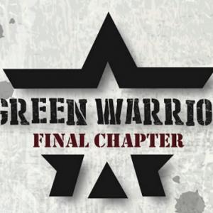 Green Warrior 3.0 (Final Chapter) 2017