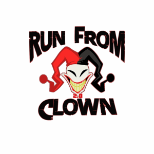 Run From Clown 2.0 / 2017