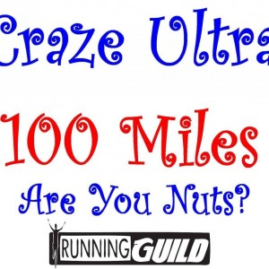 Craze Ultra 100 Miles 2013