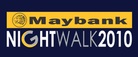 Maybank Night Walk 2010