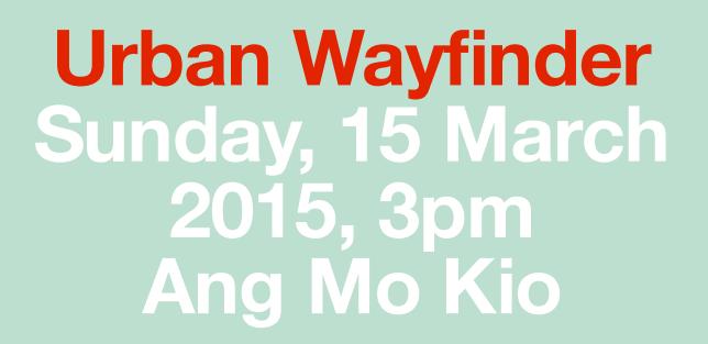 Urban Wayfinder @ Ang Mo Kio