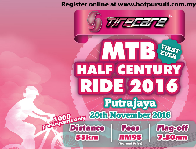 Tirecare MTB Half Century Ride Putrajaya 2016
