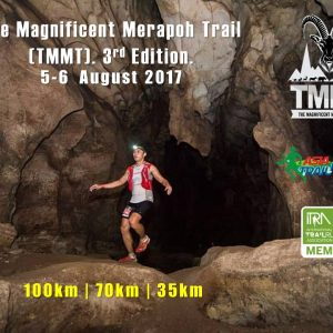 The Magnificent Merapoh Trail (TMMT) 2017