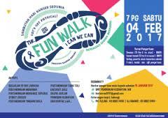 Fun Walk Sempena Sambutan Hari Kanser Sedunia 2017