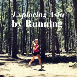 Exploring Asia by Running