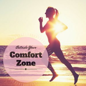 Outside Your Comfort Zone