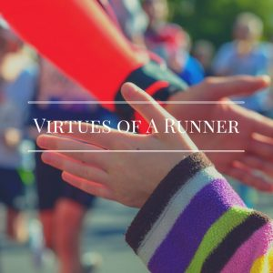 Virtues of a Runner