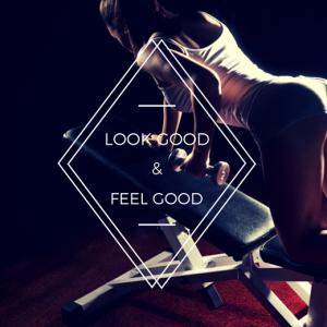 Feel Good, Look Good
