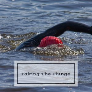 Taking The Plunge