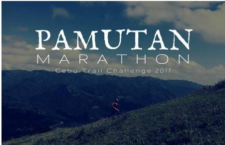 Pamutan Marathon Cebu Trail Challenge 2017