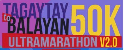Tagaytay to Balayan 50K Ultramarathon V 2.0 2017