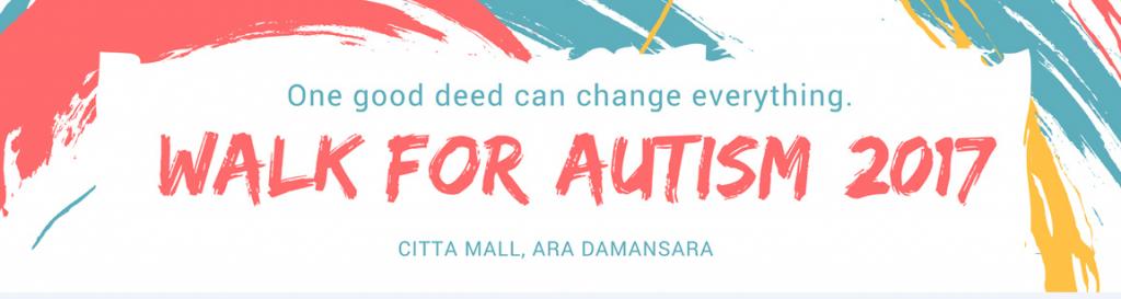 Walk for Autism 2017 – Selangor