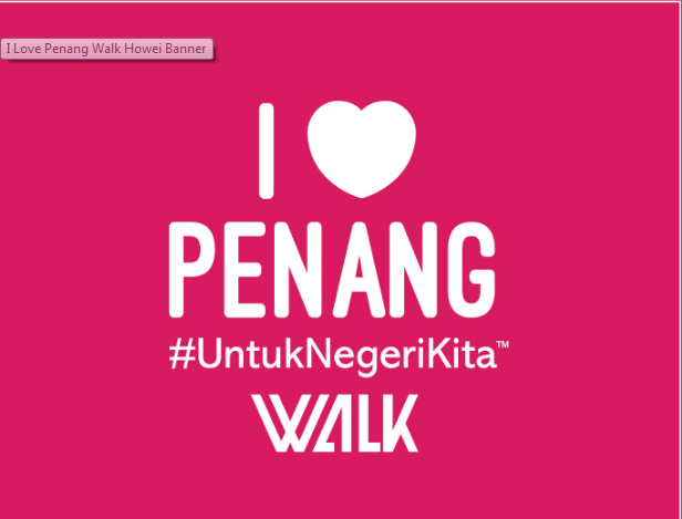I Love Penang Walk 2018