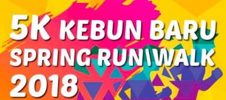 5K Kebun Baru Spring RunWalk 2018