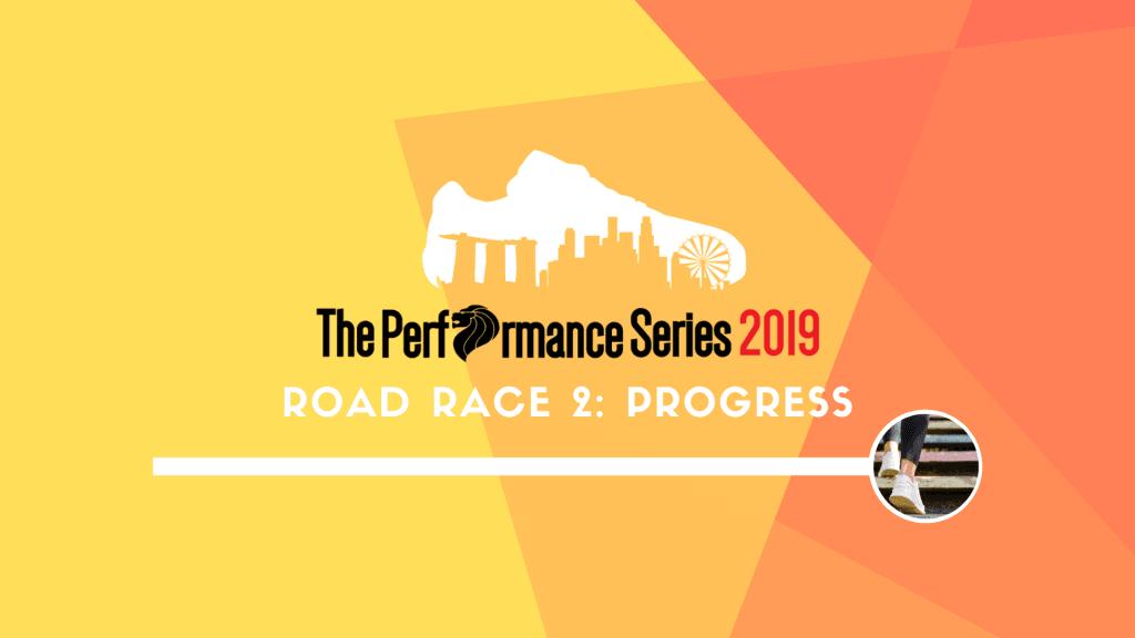 The Performance Series 2019 Road Race 2: Progress
