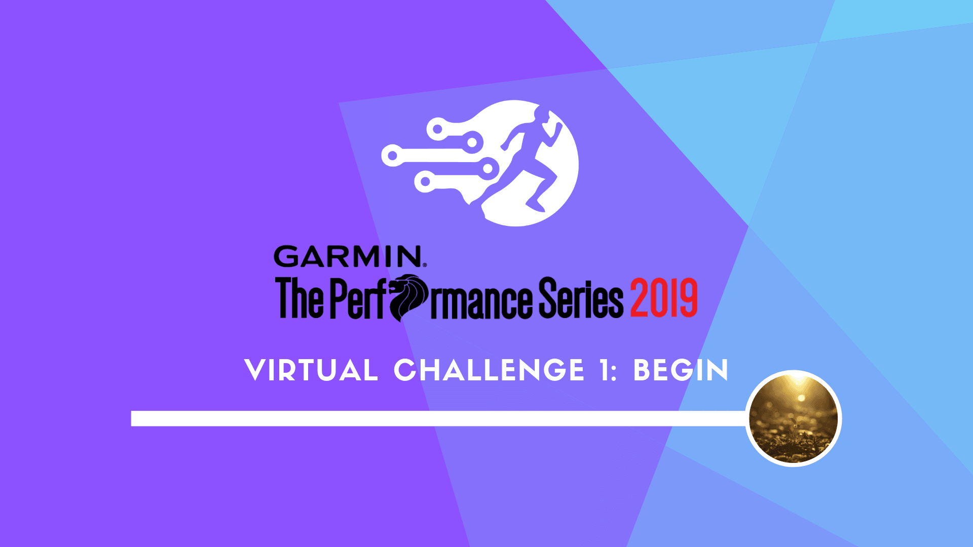 Logo of Garmin The Performance Series 2019 Virtual Challenge 1: Begin