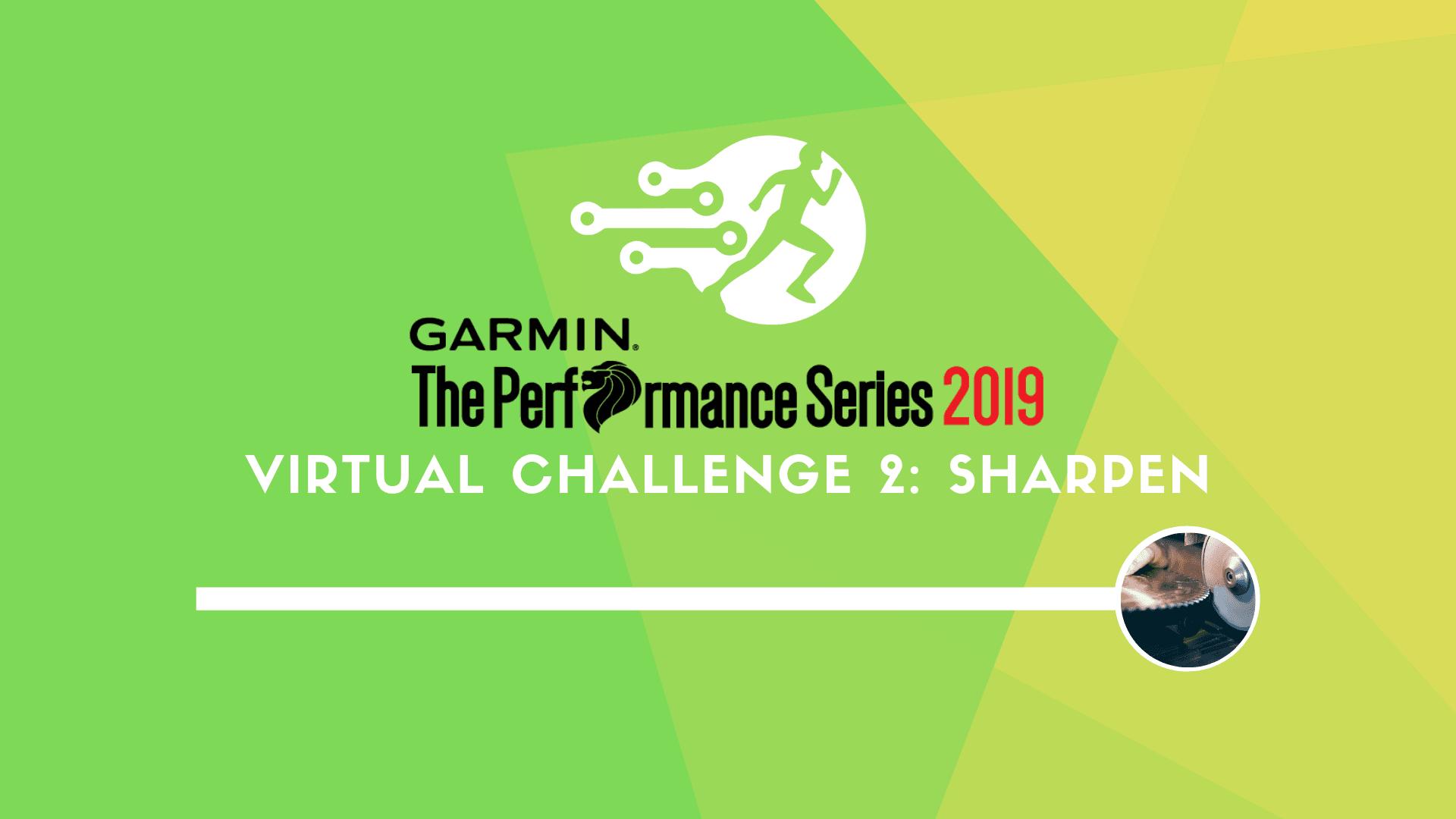 Logo of Garmin The Performance Series 2019 Virtual Challenge 2: Sharpen