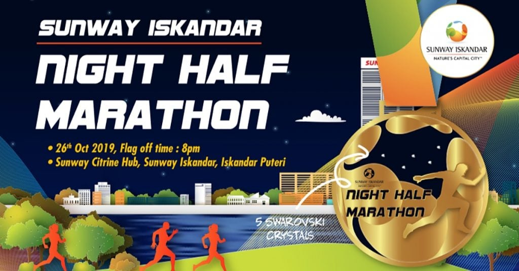 Sunway Iskandar Night Half Marathon 2019