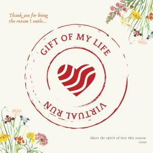 [Virtual] – Gift of My Life Virtual Run 2021