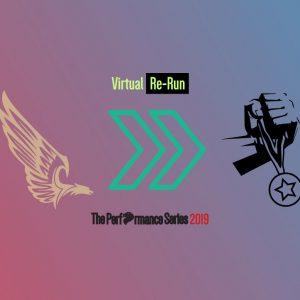 The Performance Series 2019 Virtual Re-Run