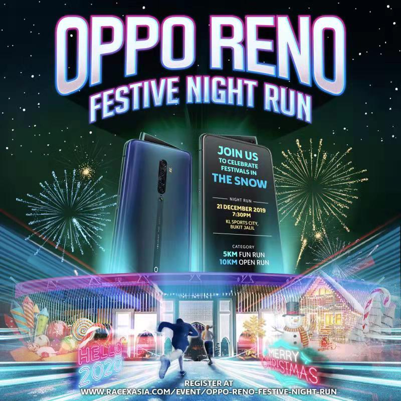 OPPO Reno Festive Night Run 2019