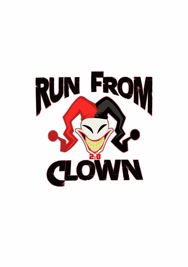 Run From Clown 2.0 / 2017